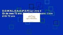 D.O.W.N.L.O.A.D [P.D.F] Le Livre d Or de mes 72 ans Joyeux Anniversaire: Livre d Or 72 ans