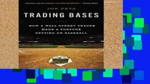 Review  Trading Bases: How a Wall Street Trader Made a Fortune Betting on Baseball