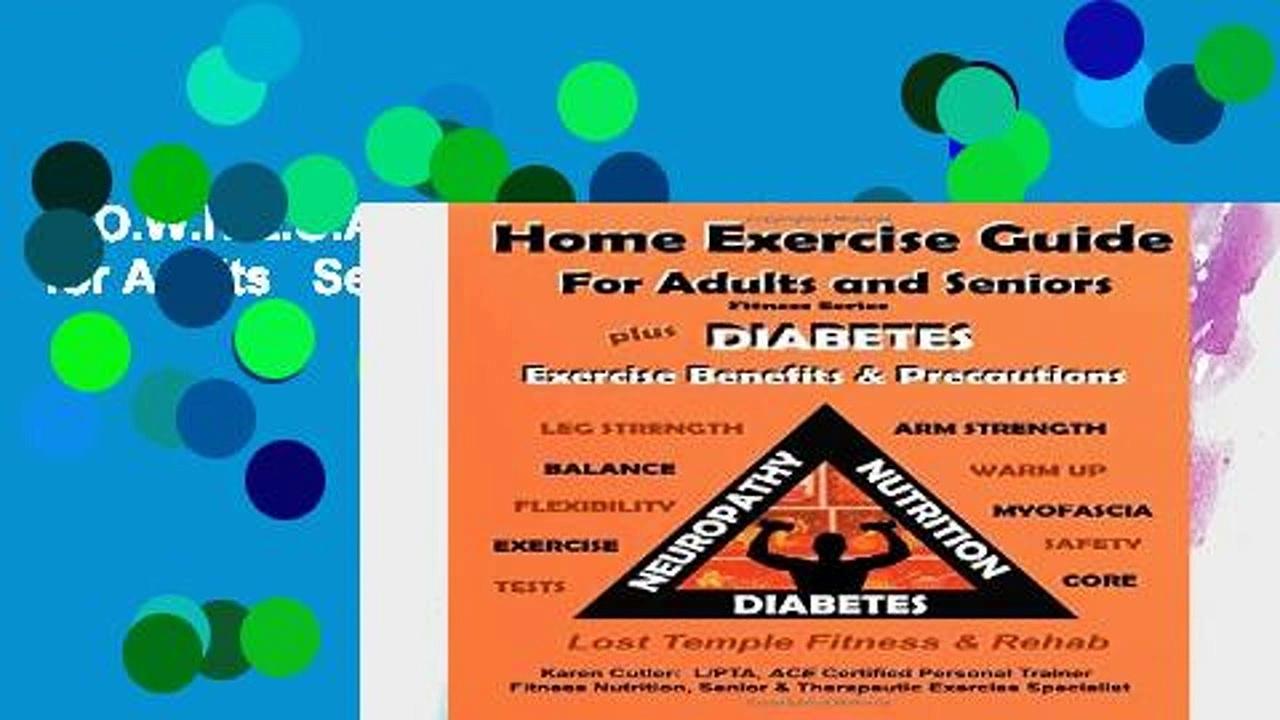 D.O.W.N.L.O.A.D [P.D.F] Home Exercise Guide for Adults   Seniors Plus Diabetes Exercise