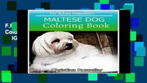 F.R.E.E [D.O.W.N.L.O.A.D] MALTESE DOG Coloring Book For Adults Relaxation: MALTESE DOG  sketch