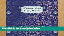 D.O.W.N.L.O.A.D [P.D.F] Phone Call Log Book: Phone Call Log Book   Telephone Message Tracker