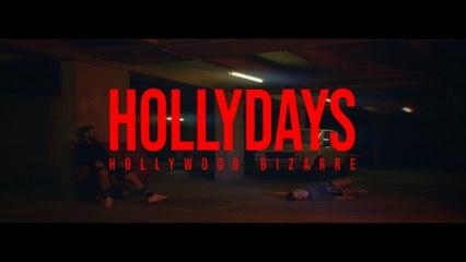 Hollydays - Hollywood Bizarre