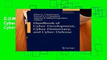 D.O.W.N.L.O.A.D [P.D.F] Handbook of Cyber-Development, Cyber-Democracy, and Cyber-Defense