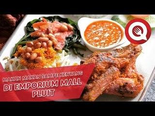 Makan Makan Sampe Kenyang di Emporium Mall Pluit