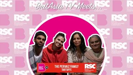 BritAsia TV Meets | Tartuffe - The Pervaiz Family