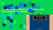 Library  Maritime Fraud and Piracy (Maritime and Transport Law Library)