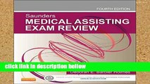 Review  Saunders Medical Assisting Exam Review, 4e
