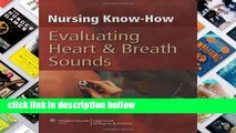 Review  Nursing Know-How: Evaluating Heart and Breath Sounds (Nursing Know- How)