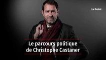 Le parcours politique de Christophe Castaner
