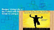 Review  Living Life to the Fullest with Ehlers-Danlos Syndrome: Guide to Living a Better Quality