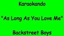 Karaoke Internazionale - As Long As You Love Me - Backstreet Boys