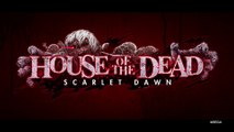 House Of The Dead : Scarlet Dawn - Bande-annonce