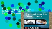 Popular Symptom to Diagnosis An Evidence Based Guide, Third Edition (Lange Medical Books)