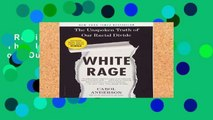 Review  White Rage: The Unspoken Truth of Our Racial Divide