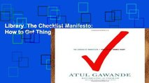 Library  The Checklist Manifesto: How to Get Things Right