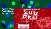 Review  Valentines Gifts for Her: Sudoku Puzzle Book as a Valentines Day Gift for Her: Valentines
