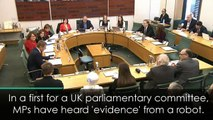 Robot gives testimony to MPs committee in UK first