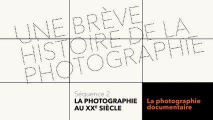 MOOC Une brève histoire de la photographie - La photographie au XXe siècle - La photographie documentaire
