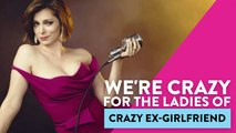 We're Crazy For The Ladies Of Crazy Ex-Girlfriend