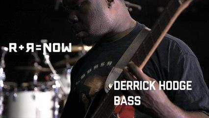 R+R=NOW - Behind The Sound - Derrick Hodge