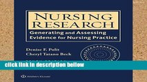 Review  Nursing Research: Generating and Assessing Evidence for Nursing Practice