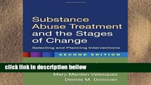 Review  Substance Abuse Treatment and the Stages of Change, Second Edition: Selecting and Planning