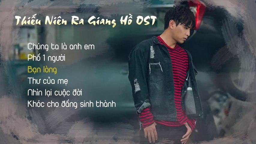 Thiếu Niên Ra Giang Hồ OST -Hồ Quang Hiếu