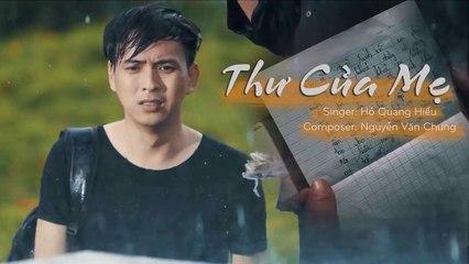 Thư Của Mẹ - Hồ Quang Hiếu - OST Thiếu Niên Ra Giang Hồ