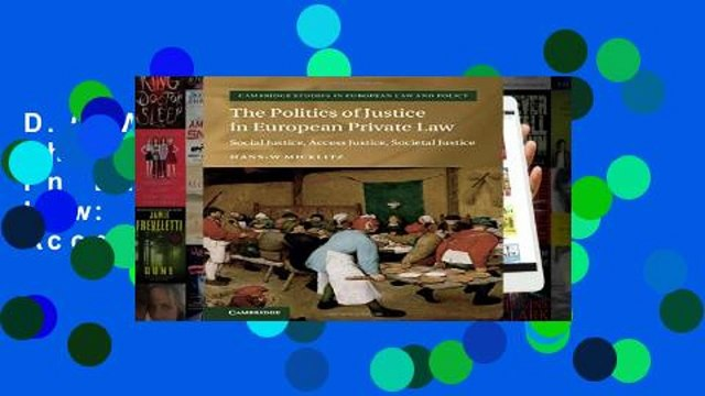 D.O.W.N.L.O.A.D [P.D.F] The Politics of Justice in European Private Law: Social Justice, Access