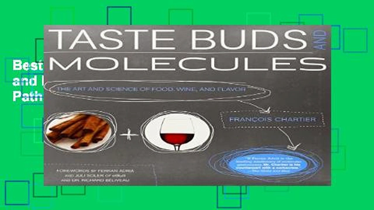 Best product  Taste Buds and Molecules: The Aromatic Path of Wine and Foods