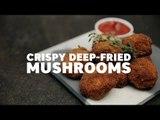 Crispy Deep-Fried Mushrooms [BA Recipes]