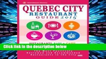 [P.D.F] Quebec City Restaurant Guide 2015: Best Rated Restaurants in Quebec City, Canada - 400