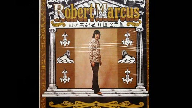 "Robert Marcus  ""Cause I Ain't Got You"" 1974 US Private Psych Pop"