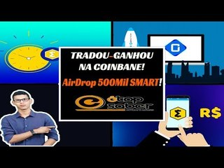 Tradou, Ganhou: AirDrop de 500MIL SMARTs na CoinBene - É Super Fácil Participar - AirDrop Smart/BRL