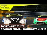 (Spoiler Alert) - Donington - Short Highlights - British GT - Season Final