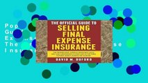 Popular The Official Guide To Selling Final Expense Insurance: The Proven Final Expense Insurance