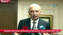 Üsküdar-Ümraniye-Çekmeköy metrosunun açılış tarihi belli oldu