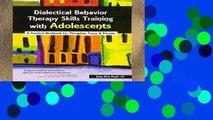 Library  Dialectical Behavior Therapy Skills Training with Adolescents: A Practical Workbook for