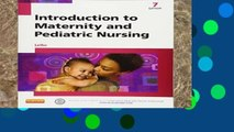Library  Introduction to Maternity and Pediatric Nursing, 7e