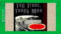 Library  Tall Trees, Tough Men (Vivid, Anecdotal History of Logging and Log-Driving in New E)