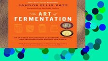 Library  The Art of Fermentation: An In-depth Exploration of Essential Concepts and Processes from