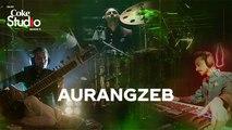 Aurangzeb, Mughal-e-Funk, Coke Studio Season 11, Episode 9