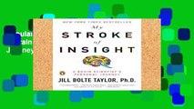 Popular My Stroke of Insight: A Brain Scientist s Personal Journey