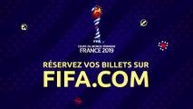 Réservez vos billets pour la Coupe du Monde Féminine de la FIFA™, France 2019