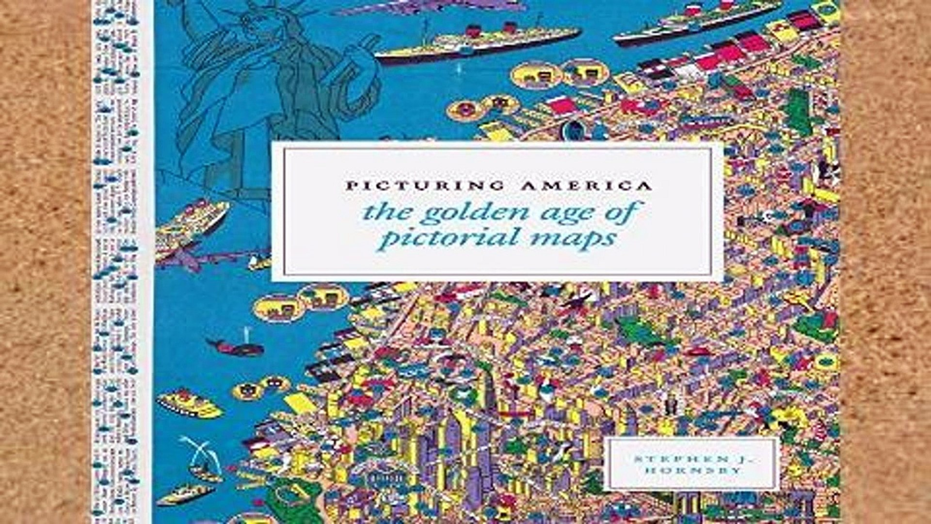 The Golden Age of Pictorial Maps Picturing America