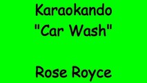 Karaoke Internazionale - Car Wash - Rose Royce ( Lyrics )