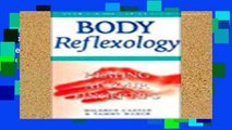 Popular Body Reflexology Revised   Expanded: Healing at Your Fingertips