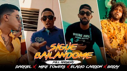 YannC, Darkiel, Mike Towers, Eladio Carrion, Brray - Sigue Bailandome [Official Video]