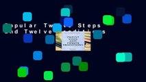 Popular Twelve Steps and Twelve Traditions