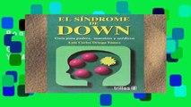 Popular El Sindrome De Down / Down Syndrome: Guia Para Padres, Maestros Y Medicos / Guide for